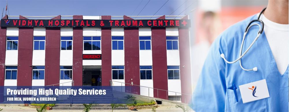 Vidhya Hospitals & Trauma Center