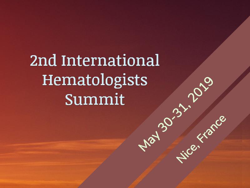 2nd International Hematologists Summit, May 30-31, 2019 | Nice, France