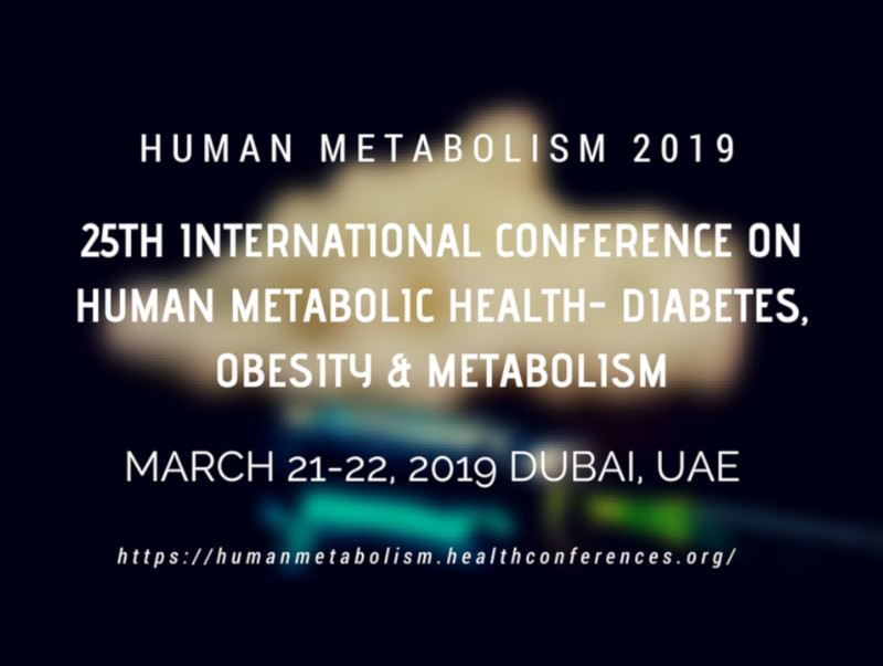 25th International Conference on Human Metabolic Health - Diabetes, Obesity & Metabolism