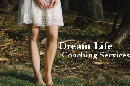 Dream Life Coaching Services